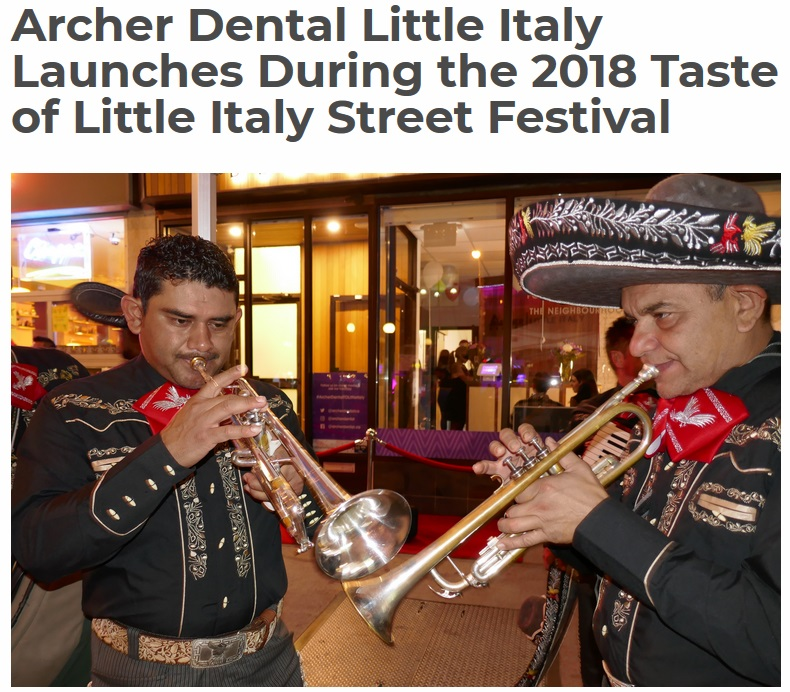 Archer Dental Little Italy launches during College St festival in June 2018
